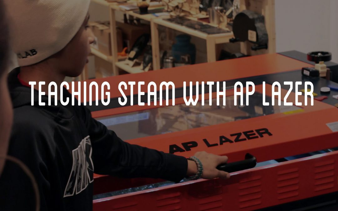 Teaching STEAM with AP Lazer