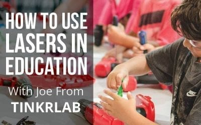 TinkrLAB Teaches on Applying Lasers in Education
