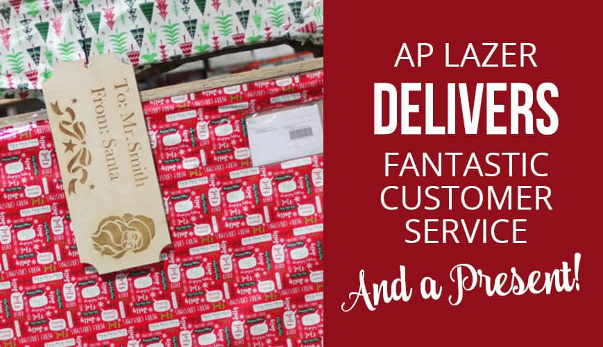AP Lazer Delivers a Christmas Present and Fantastic Customer Service