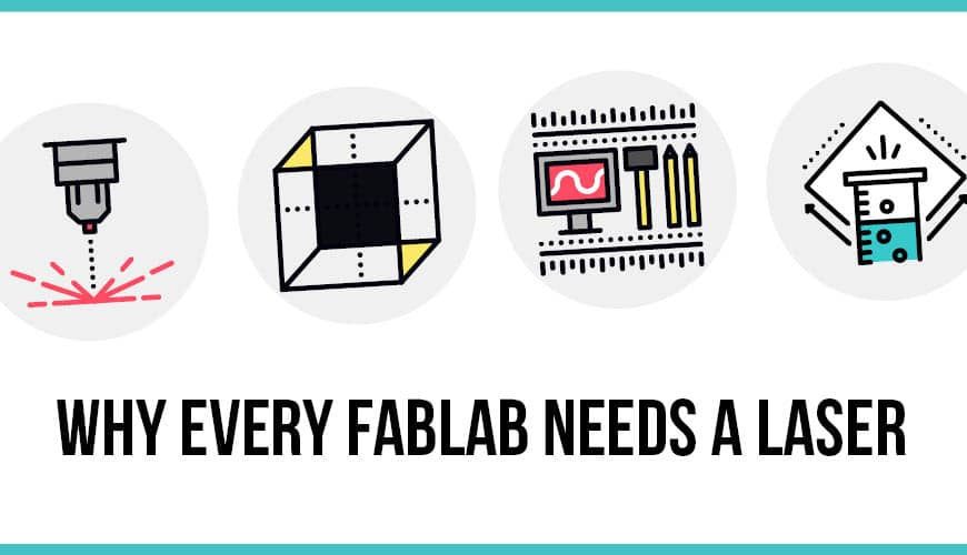 Laser Engravers for Fab Labs and Makerspaces
