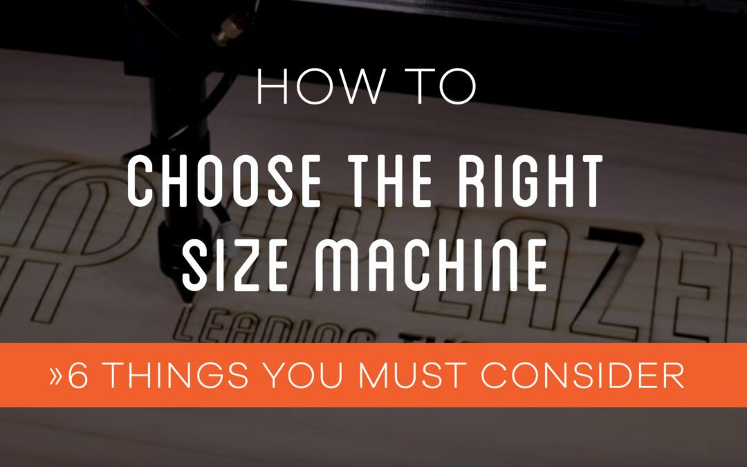 Choosing Your AP Lazer Machine: What Size is Right for You?